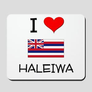 I Love HALEIWA Hawaii Mousepad