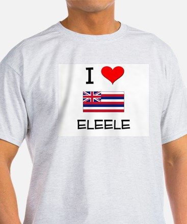 I Love ELEELE Hawaii T-Shirt