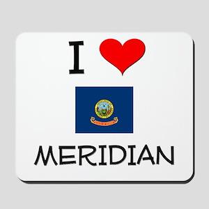 I Love MERIDIAN Idaho Mousepad
