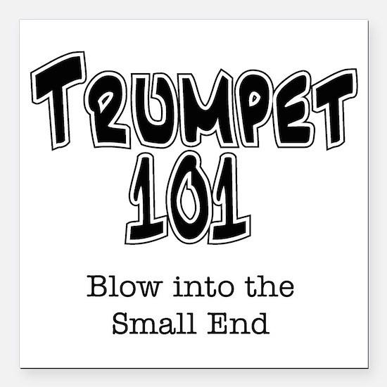 """Trumpet 101 Square Car Magnet 3"""" x 3"""""""