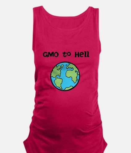 GMO to Hell Maternity Tank Top