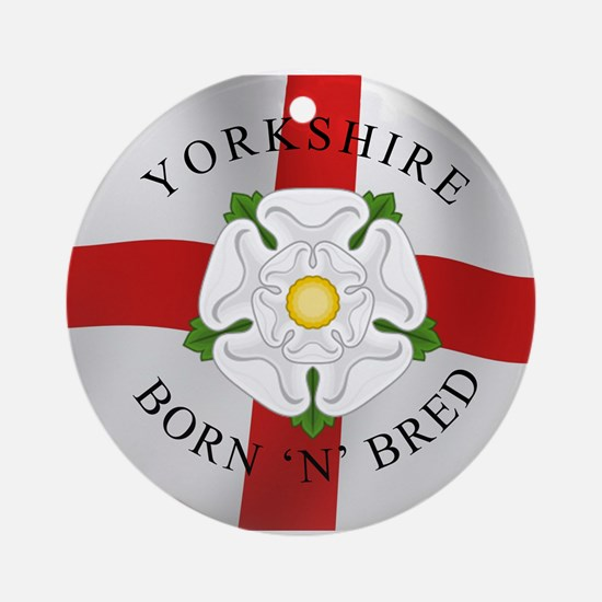 Yorkshire Born 'N' Bred Ornament (Round)