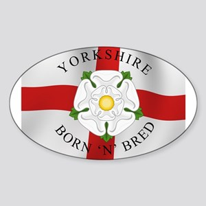 Yorkshire Born 'N' Bred Sticker