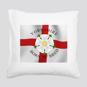 Yorkshire Born 'N' Bred Square Canvas Pillow