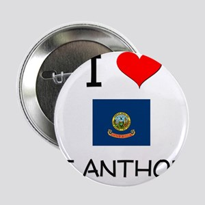"I Love ST. ANTHONY Idaho 2.25"" Button"