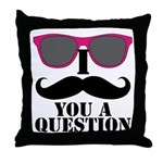 I Mustache You A Question Pink Sunglasses Throw Pi