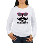 I Mustache You A Question Pink Sunglasses Long Sle