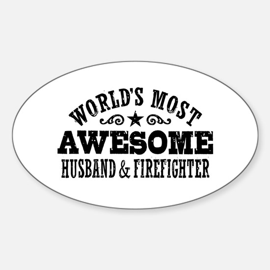 World's Most Awesome Husband & Firefighter Decal