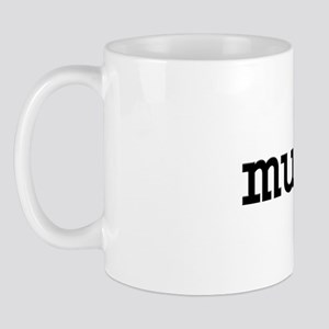 muff. Mug