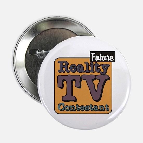 Future Reality TV Contestant Button