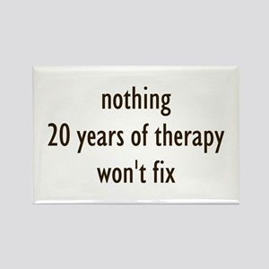 Nothing 20 Years of Therapy W Rectangle Magnet