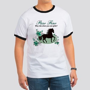 Paso Fino - Why Ride When You Can Glide? Ringer T