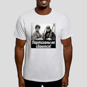 Partizans Never Give Up! Light T-Shirt