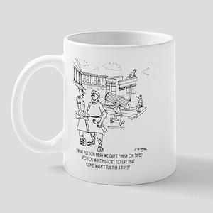 Rome Wasn't Built In A Day? Mug