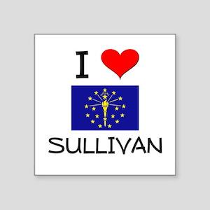 I Love SULLIVAN Indiana Sticker