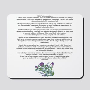 MOM a true meaning of love Mousepad