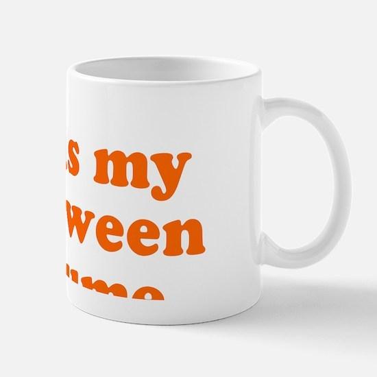 thisismyhalloweencostume Mug