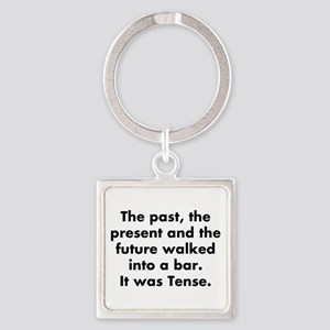 The past, the present and the futu Square Keychain