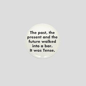The past, the present and the future w Mini Button