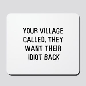 Your village called Mousepad