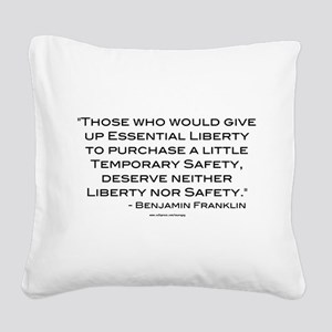Liberty Nor Safety (Quote) Square Canvas Pillow