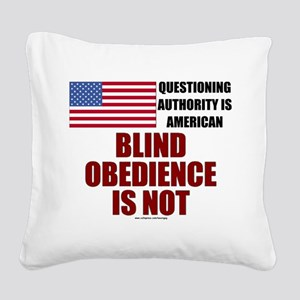 Blind Obedience (Progressive) Square Canvas Pillow