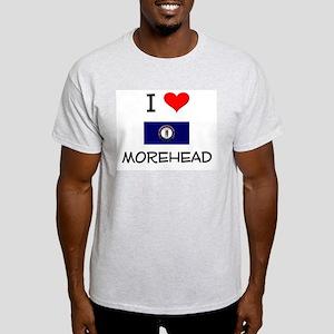 I Love MOREHEAD Kentucky T-Shirt