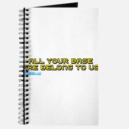 All Your Base Are Belong To Us Journal