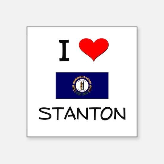 I Love STANTON Kentucky Sticker
