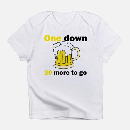 20 More To Go Infant T-Shirt