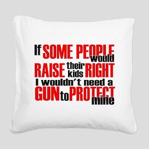 Gun Protect Children Square Canvas Pillow