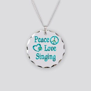 Peace Love Singing Necklace Circle Charm