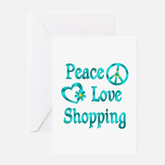 Peace Love Shopping Greeting Card