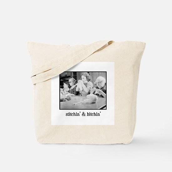 Stitchin' & Bitchin' Tote Bag