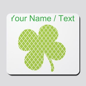 Custom Green Quatrefoil Shamrock Mousepad