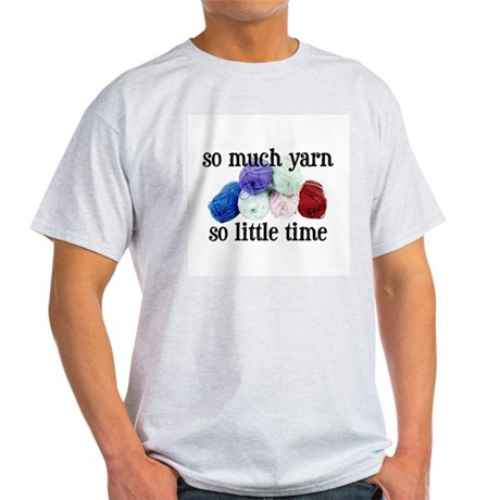 So Much Yarn, So Little Time Ash Grey T-Shirt