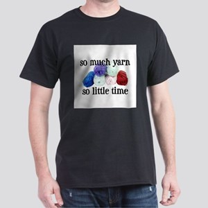 So Much Yarn, So Little Time Dark T-Shirt