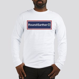 Round Earther Long Sleeve T-Shirt