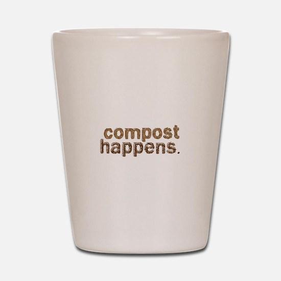 Compost Happens Shot Glass