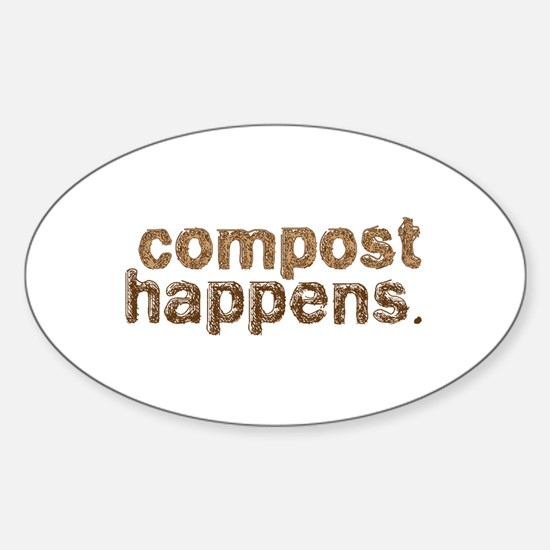 Compost Happens Sticker (Oval)