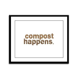 Compost Happens Framed Panel Print