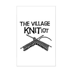 The Village KNITiot Posters