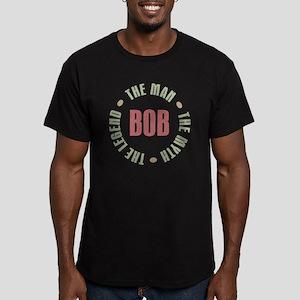 Bob The Man The Myth T Men's Fitted T-Shirt (dark)