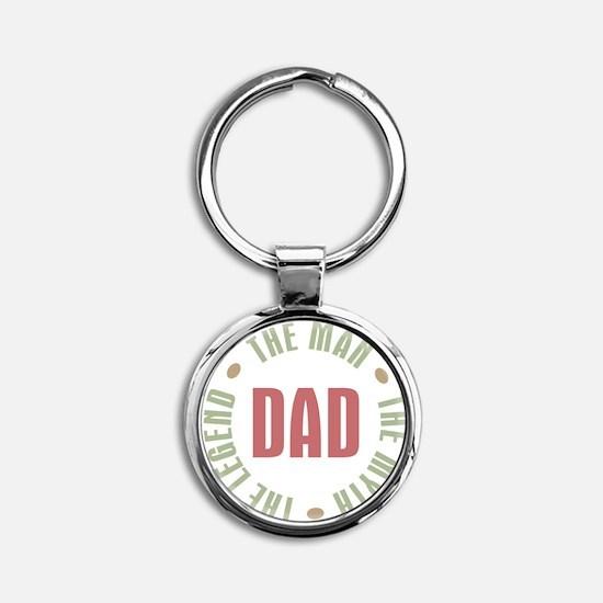 Dad Man Myth Legend Round Keychain