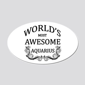 World's Most Awesome Aquarius 20x12 Oval Wall Deca