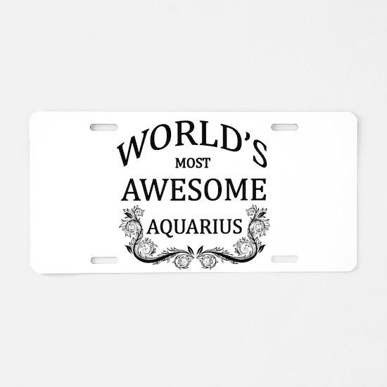World's Most Awesome Aquarius Aluminum License Pla