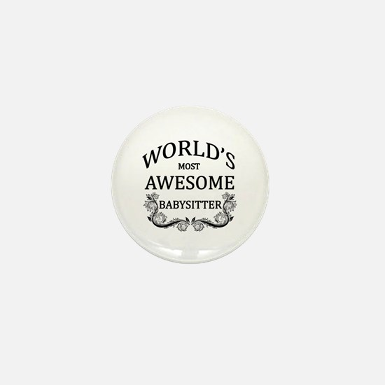 World's Most Awesome Babysitter Mini Button