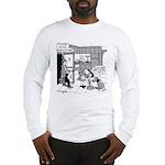 It's a Dog Eat Dog World Long Sleeve T-Shirt