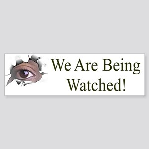 We Are Being Watched Bumper Sticker