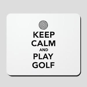 Keep calm and play Golf Mousepad